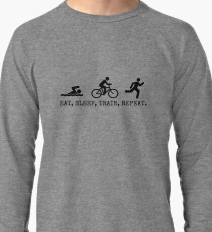 Eat, Sleep, Train, Repeat. Lightweight Sweatshirt