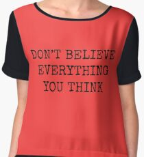 Don't Believe Everything You Think Women's Chiffon Top