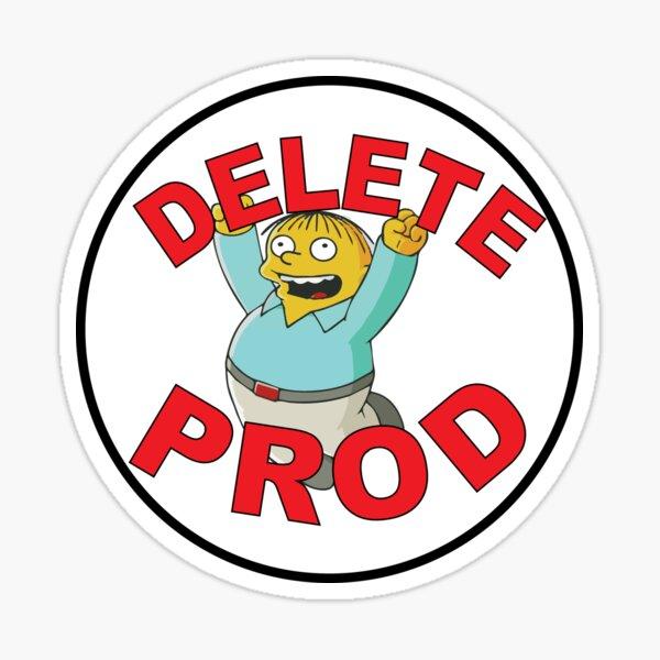 DELETE PROD Sticker