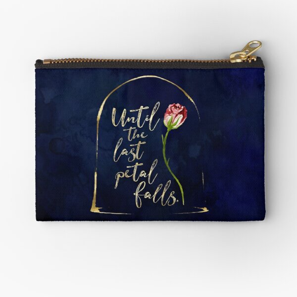Until the last petal falls. Beauty and the Beast. Zipper Pouch
