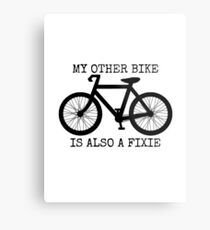 MY OTHER BIKE IS ALSO A FIXIE Metal Print