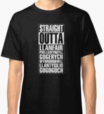 Straight Outta Llanfair PG Classic T-Shirt