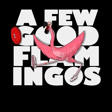 a few good flamingos text by mikeyuhoh