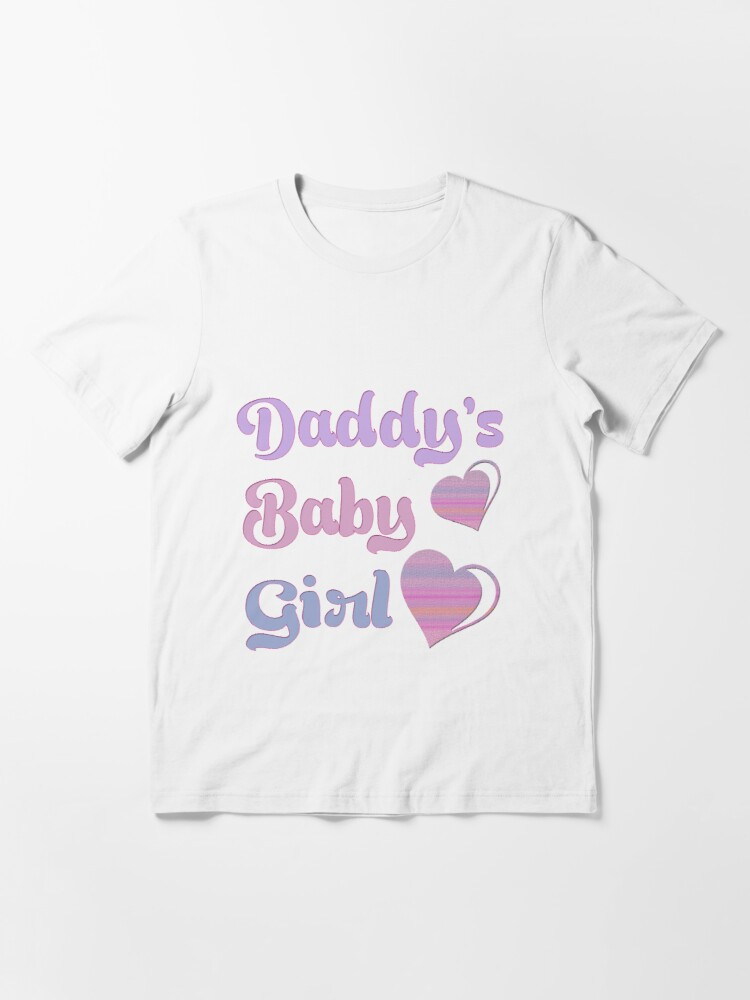 Alternate view of Daddy's Baby Girl Essential T-Shirt