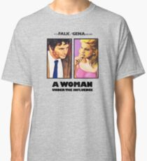 A woman under the influence Classic T-Shirt