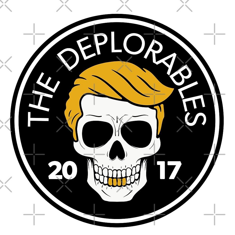 The Deplorables - Trump MAGA Biker Skull 2017 by CentipedeNation