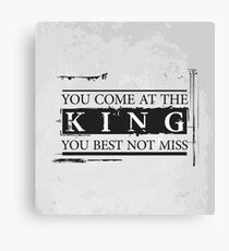 """""""You Come at the King, You Best Not Miss"""" - The Wire (Dark) Canvas Print"""