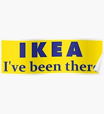 IKEA I've been there Line  Poster
