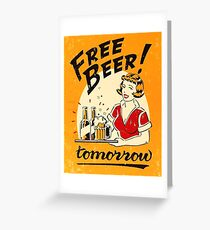 Free beer tomorrow, waitress, vintage poster Greeting Card