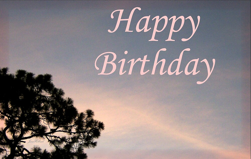 Happy Birthday by June Holbrook