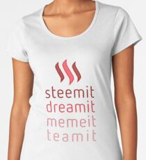 Steemit.com - Dream it, Meme It, Team it - Steemit! (Red) Women's Premium T-Shirt