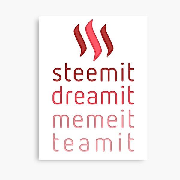 Steemit.com - Dream it, Meme It, Team it - Steemit! (Red) Canvas Print