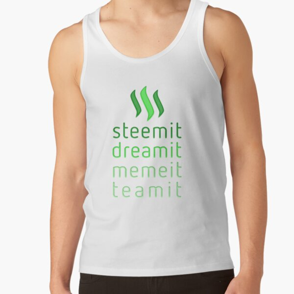 Steemit.com - Dream it, Meme It, Team it - Steemit! (Green) Tank Top