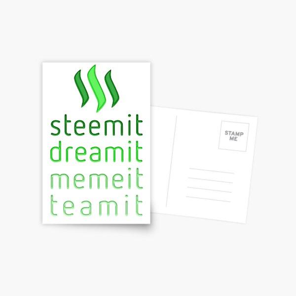 Steemit.com - Dream it, Meme It, Team it - Steemit! (Green) Postcard