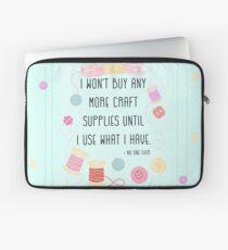Ich werde nicht mehr Bastelbedarf kaufen, bis ich benutze, was ich habe Laptoptasche