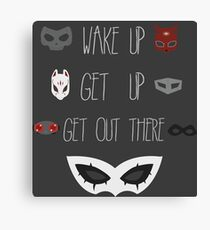 Wake up, Get up, Get out there! Canvas Print