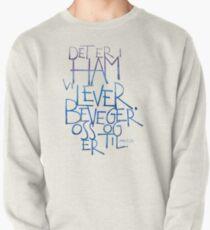 Det er i ham vi lever Pullover Sweatshirt