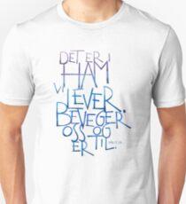 Det er i ham vi lever Unisex T-Shirt