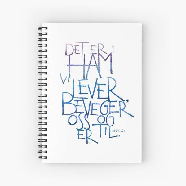 Det er i ham vi lever Spiral Notebook