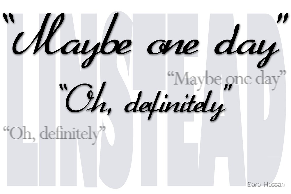 """""""Maybe One Day"""" - Linstead by Sara  Hassan"""