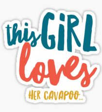 This girl loves her cavapoo.. Sticker