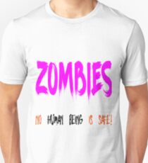 Zombies No Human Being Is Safe T-Shirt