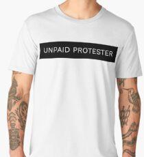 Unpaid Protester Men's Premium T-Shirt