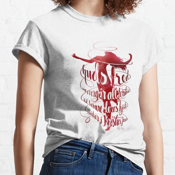 Guds fred som overgår all forstand Classic T-Shirt