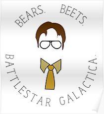 Bears, Beets, Battlestar Gallactica Poster