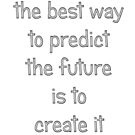 The best way to predict the future by Ian McKenzie