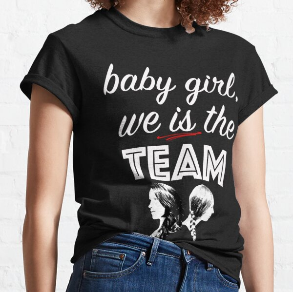 We is the team Classic T-Shirt