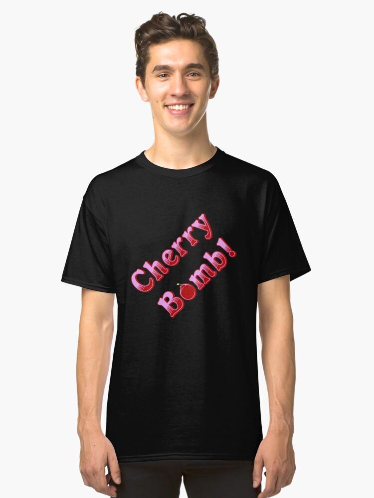Cherry Bomb * Classic T-Shirt Front