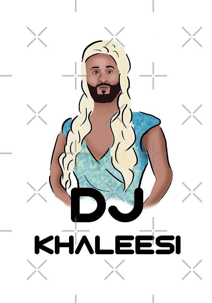 DJ Khaleesi by Barnyardy