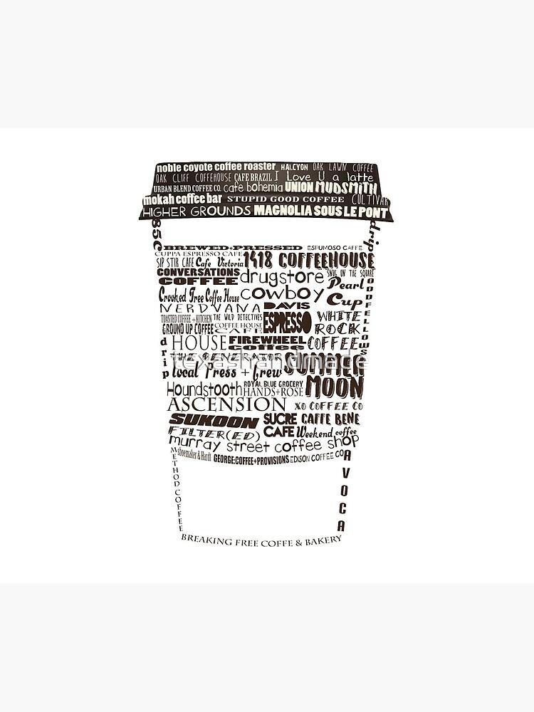 Dallas Coffee Shops by texashandmade