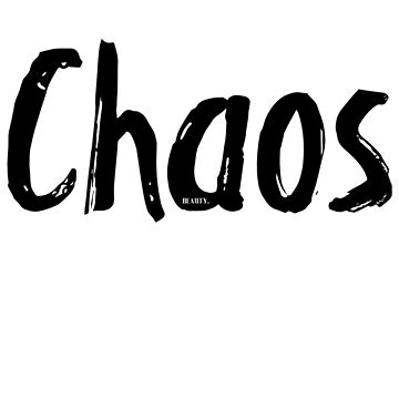 Chaos by ValleySlang