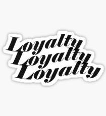 Kendrick Lamar ft Rihanna - Loyalty Sticker