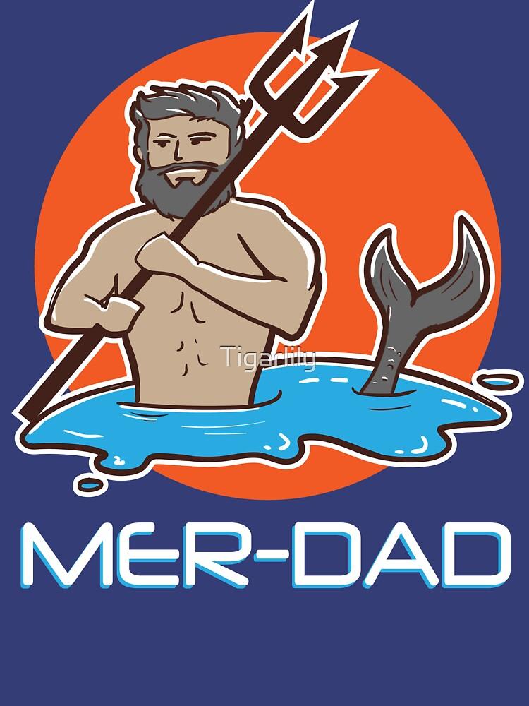Mens Merdad Mermaid Dad Father Papa Birthday Funny Pun T-Shirt by Tigarlily