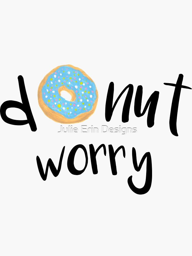 Donut Worry Blue by julieerindesign