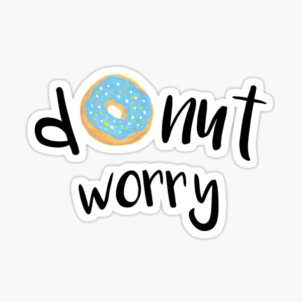 Donut Worry Blue Sticker