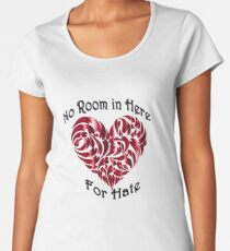 No Room in Here for Hate Women's Premium T-Shirt
