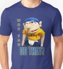 WHY YOU DO THAT? SML JEFFY T-Shirt