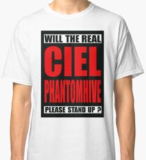 Will The Real Ciel Phantomhive Please Stand Up? Classic T-Shirt