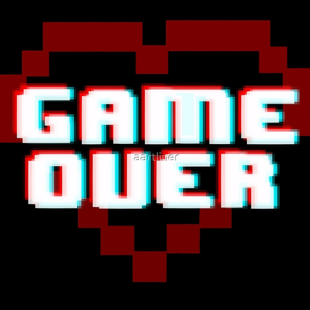 GAME OVER by aartliner