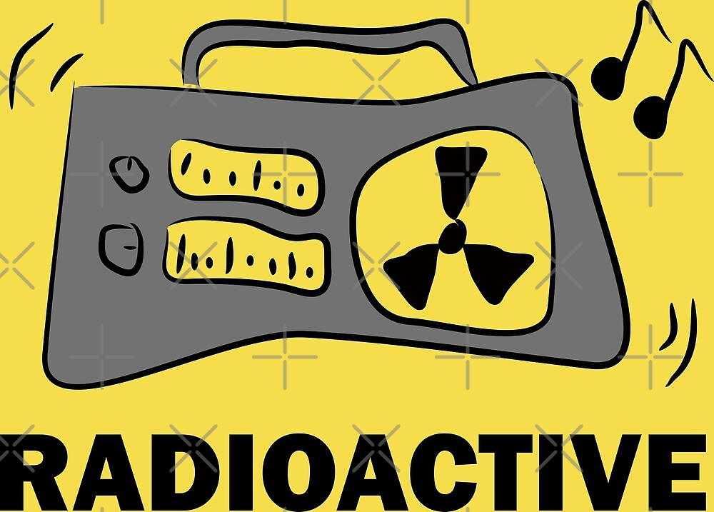 Radio-Active by stoppersays