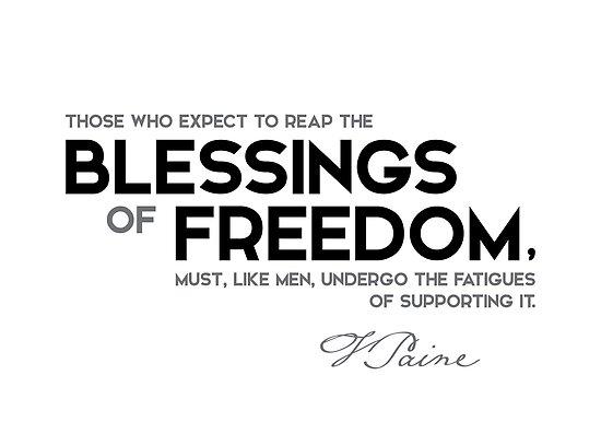 blessings of freedom - thomas paine by razvandrc
