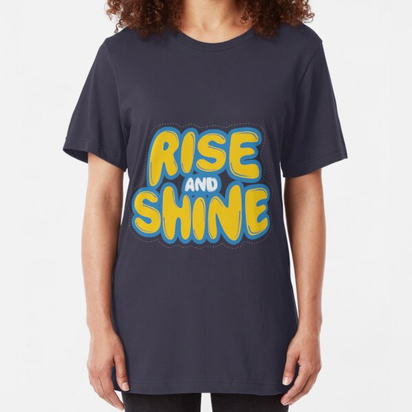 Rise And Shine Handcrafted Retro Shirt Slim Fit T-Shirt