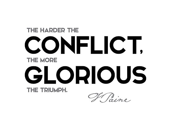 conflict glorious - thomas paine by razvandrc