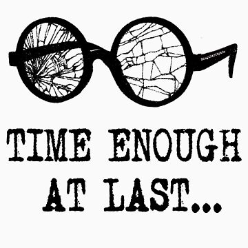 """Time Enough at Last"" T-shirt by ReversityMedia"