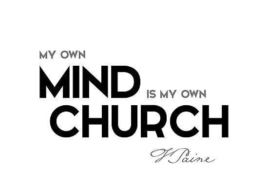 mind, church - thomas paine by razvandrc