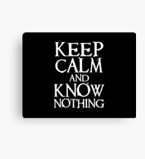 Keep Calm, Know Nothing Canvas Print